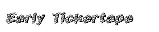 Early Tickertape
