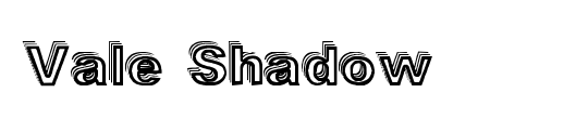 Vale Shadow