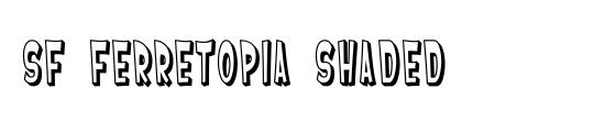 SF Ferretopia Shaded