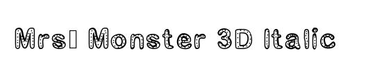 Mrs. Monster Condensed Italic